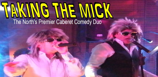 Taking the Mick - Duo Act for Hire in Carlisle